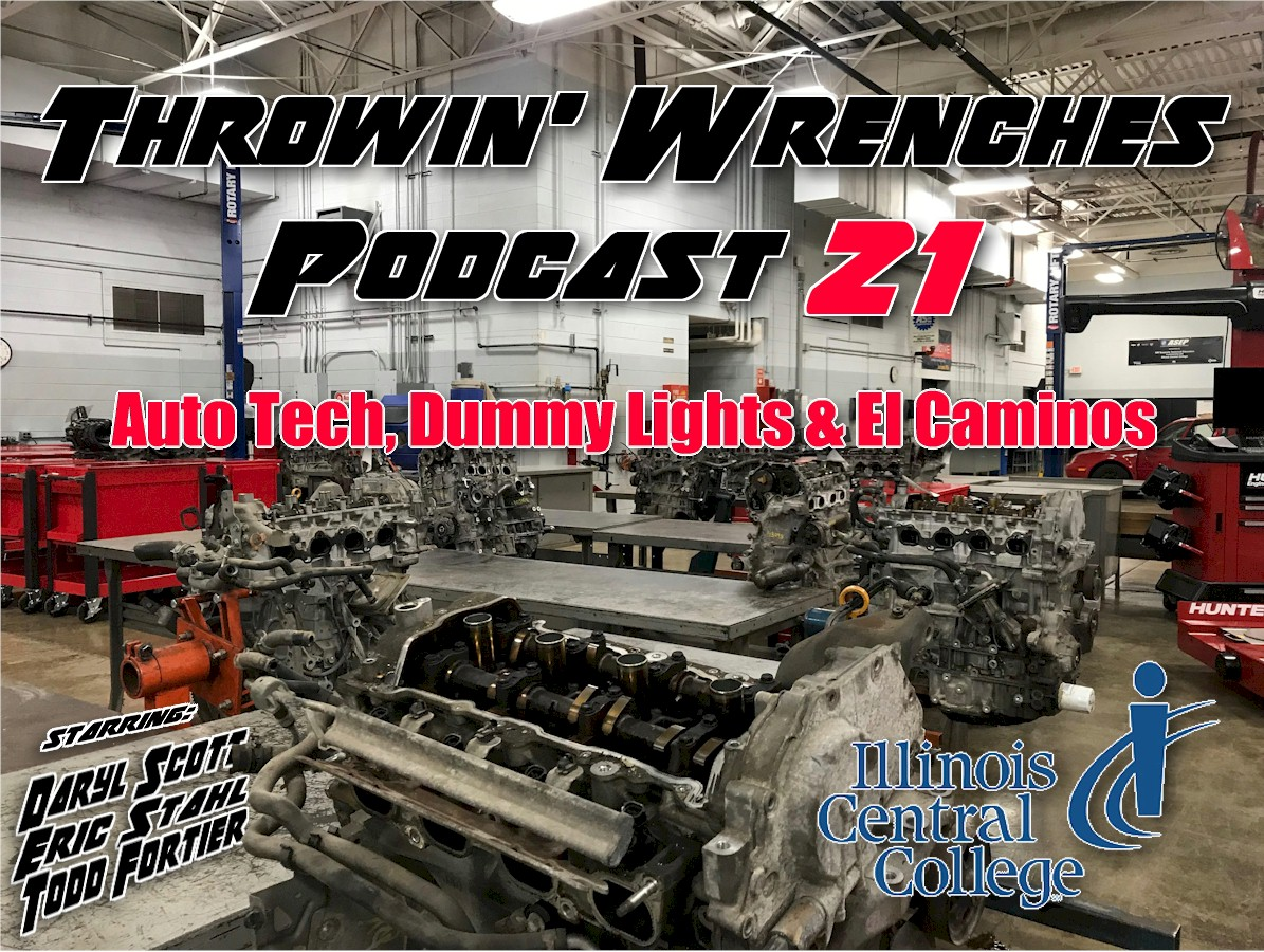 Episode 21 – Auto Tech, Dummy Lights And El Caminos Throwin